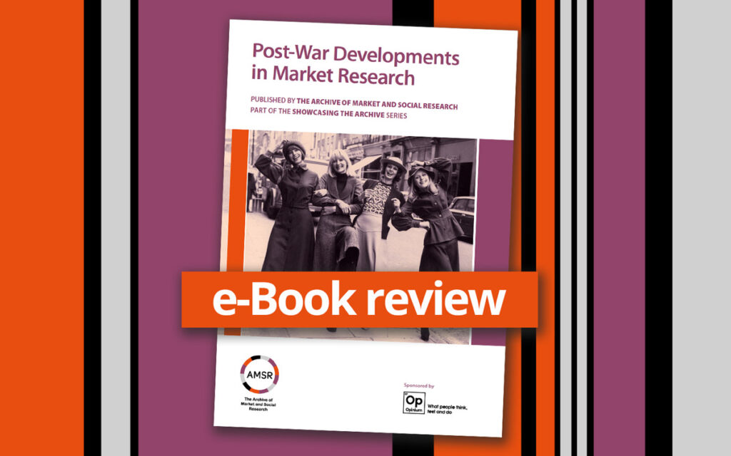 A landscape image of the cover of the AMSR e-Book entitled Post War Developments in Market Research