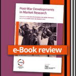 A square image of the cover of the AMSR e-Book entitled Post War Developments in Market Research